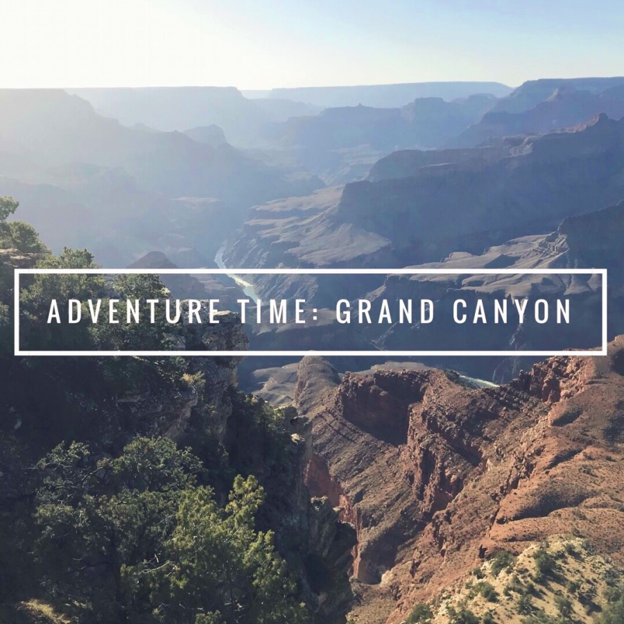 Adventure Time! Grand Canyon: Day 1