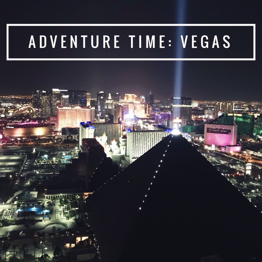 Adventure Time! Vegas: Day 1