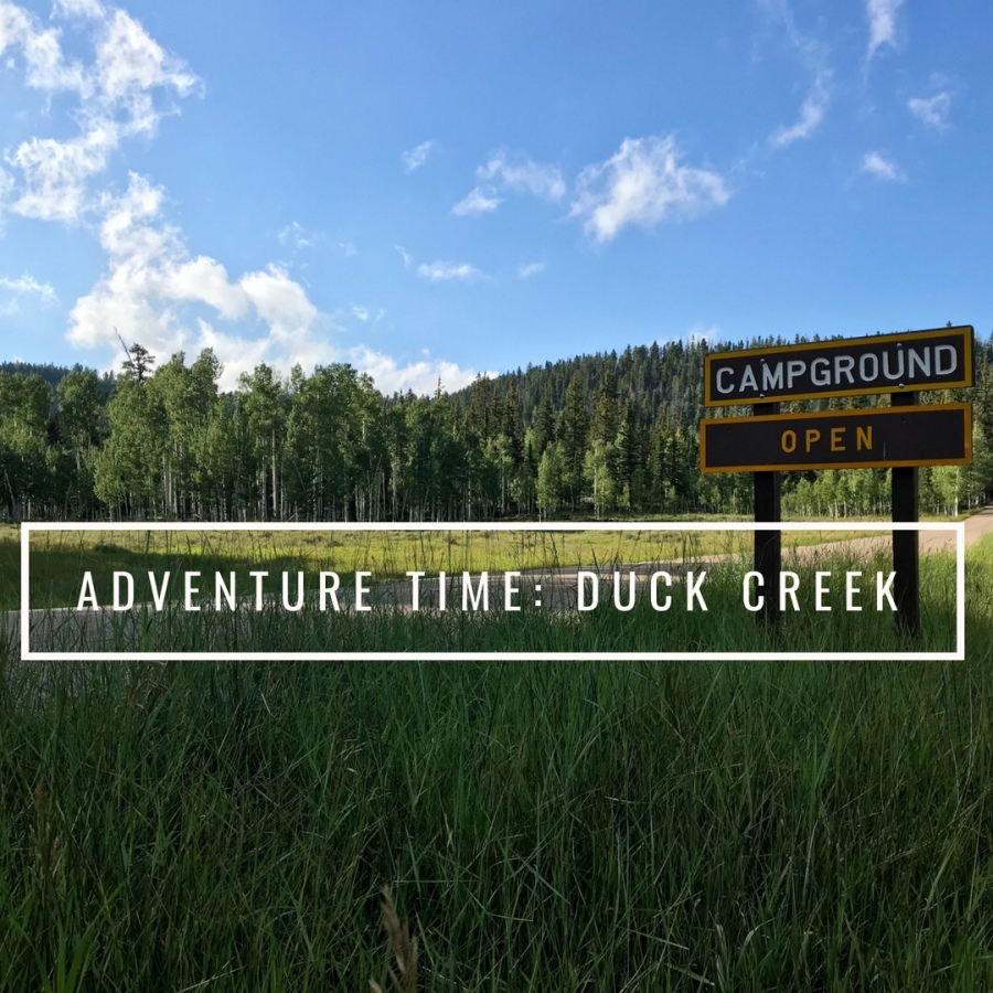 Adventure Time: Duck Creek, Utah